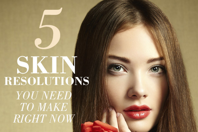 Top Five New Years Skin Resolutions